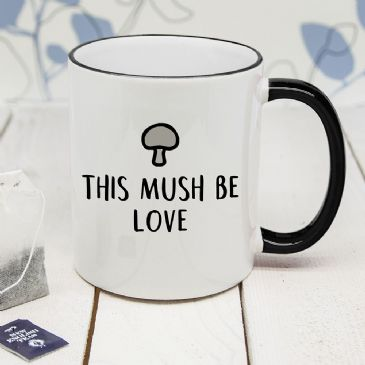 Personalised This Mush Be Love Black Rimmed Mug